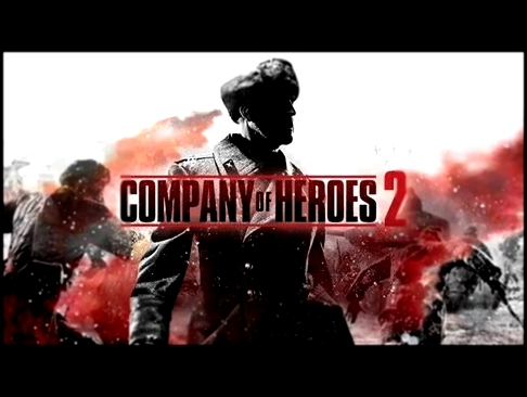 Nightcore - March Into Hell (Company of Heroes 2 Soundtrack)