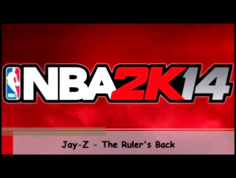 All NBA 2K14 Songs - Full Soundtrack List