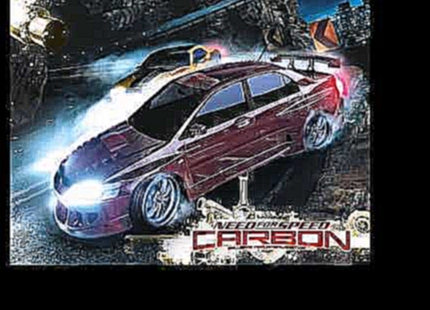 Need For Speed: Carbon [Score] - 32/37 - Canyon Race 2 Ost {Lossless}
