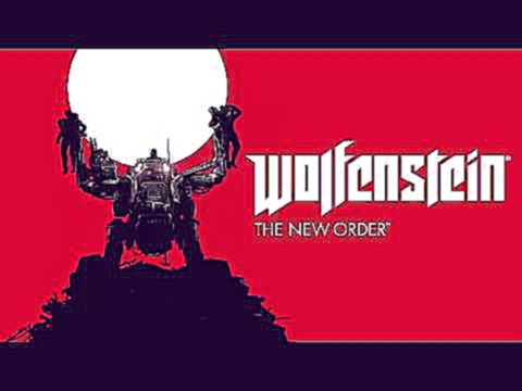 Michael John Gordon - The Kreisau Circle Wolfenstein The New Order OST