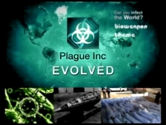 Plague Inc׃ Evolved - Bio-Weapon Plague Theme
