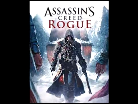 Assassin's Creed Rogue- Dominant Species