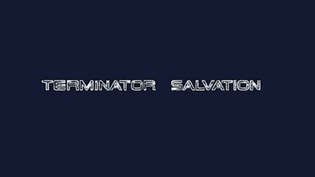 TERMINATOR 4 (2009) soundtrack - main theme OST | ''Terminator Salvation'' opening