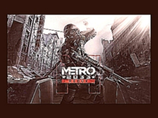 Metro 2033 Redux OST - guitar song w- female vocals.