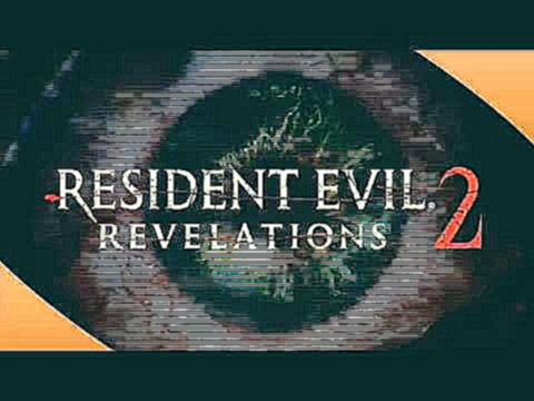 Up The Pace - Resident Evil: Revelations 2 OST