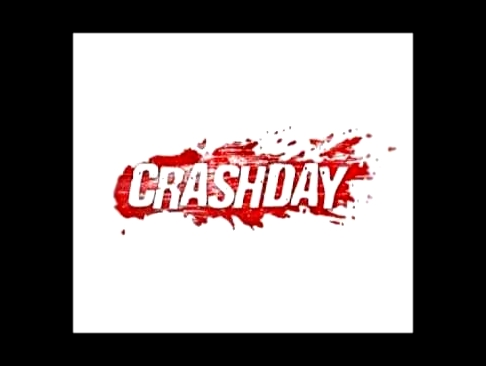 ♫Crashday Soundtrack♫ Pro.Fac - Boom