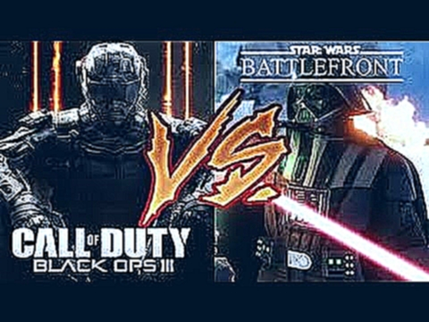 Call Of Duty Black Ops 3 VS Battlefront