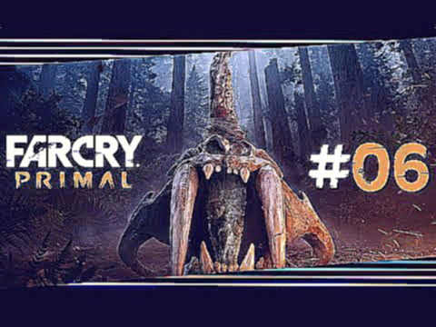 "Far Cry Primal #06 ""Die erste Nacht im freien"" Let's Play Far Cry Primal Deutsch/German"