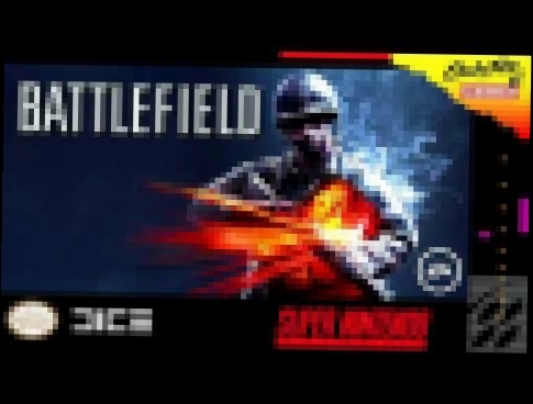 Battlefield OST - Main Theme [SNES Edition]