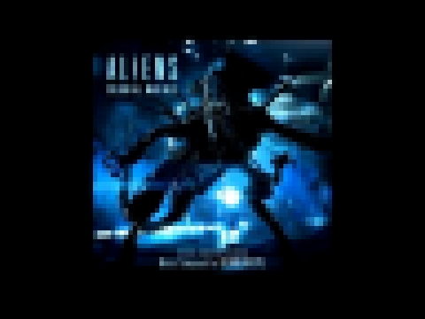 Aliens: Colonial Marines Soundtrack [9/29]-The Calm Before The Storm