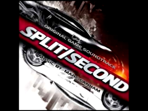 Marc Canham - Main Theme Opening Version [Split Second] OST