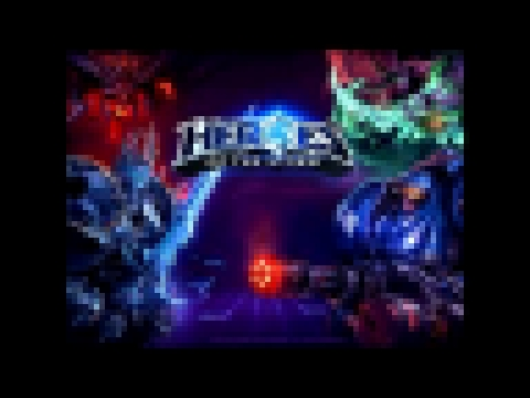 Heroes of the Storm Soundtrack track 3 Newest 2015 (Beta) OST
