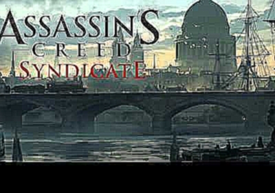 Assassin's Creed Syndicate OST 35/36 Underground