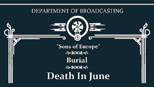 Death In June - Sons of Europe