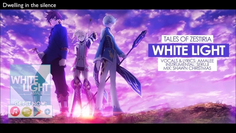 "AmaLee - ""White Light"" - OP Tales of Zestiria"