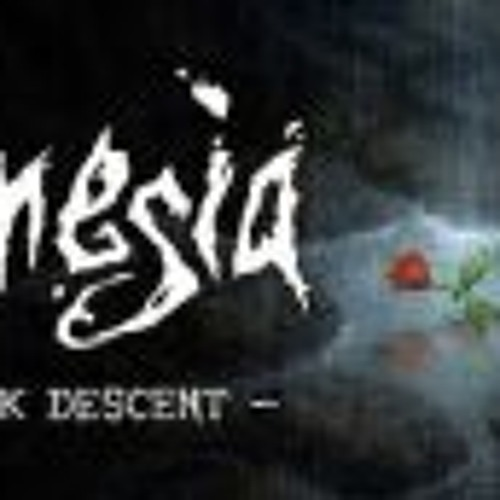 Amnesia The Dark Descent OST - Ambience - Safe 02