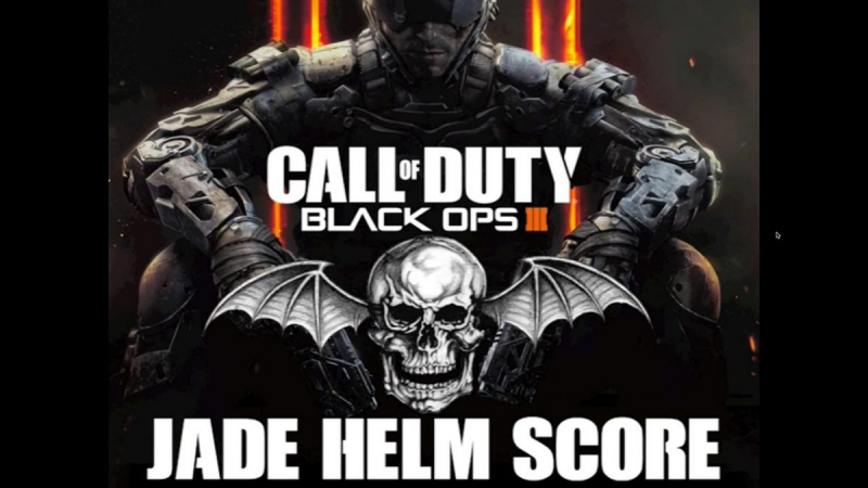 "Avenged Sevenfold - ""Jade Helm"" Original Score From Call of Duty Black Ops 3."