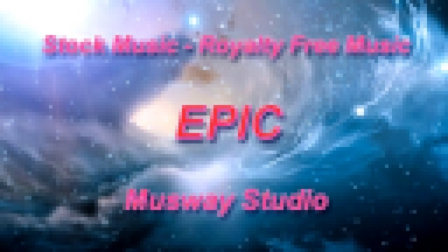 Epic Adventure - 1 (Royalty Free Music)