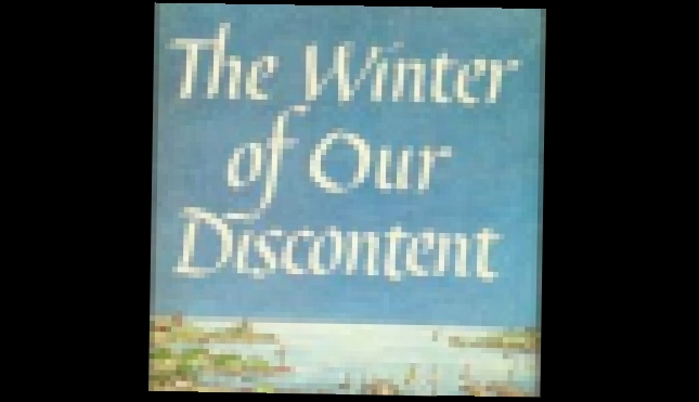 John Steinbeck - The Winter of our discontent [ Novel. Audioplay. William Roberts ]