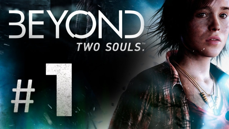 Beyond- Two Souls - The Experiment
