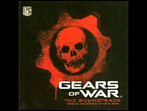 Gears of War (OST) - Kevin Riepl - Miserable Wretches
