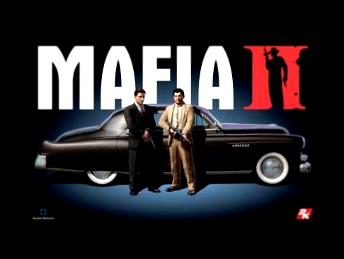 Mafia 2 Soundtrack - Main Theme
