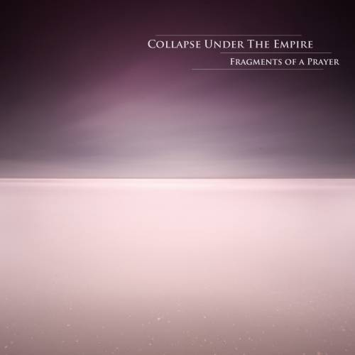Collapse Under The Empire - Far to the Past