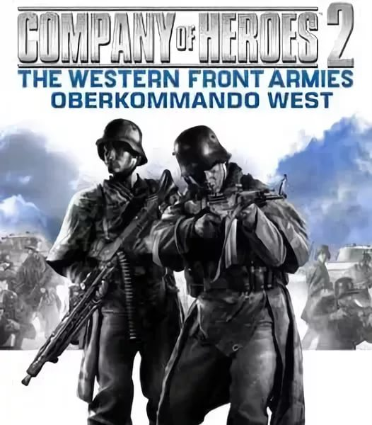 Company of Heroes 2 The Western Front Armies - Oberkommando West OST 07