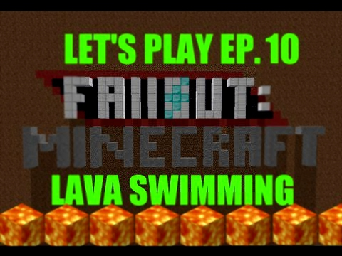 "Fallout Minecraft: DeadState EP.10 ""LAVA SWIMMING!!!"""