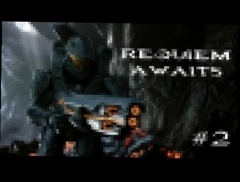 Halo 4 Rap Song - Requiem Awaits