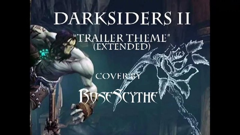 Darksiders II - Trailer RoseScythe