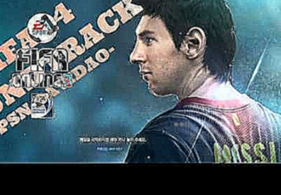 Fifa 14 soundtrack Rock mafia feat wyclef jean e david correy I am