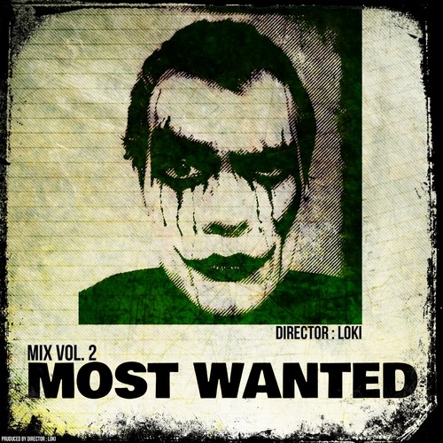 Director Loki - Most Wanted Mix Vol.2 [Drum&Bass Mix]
