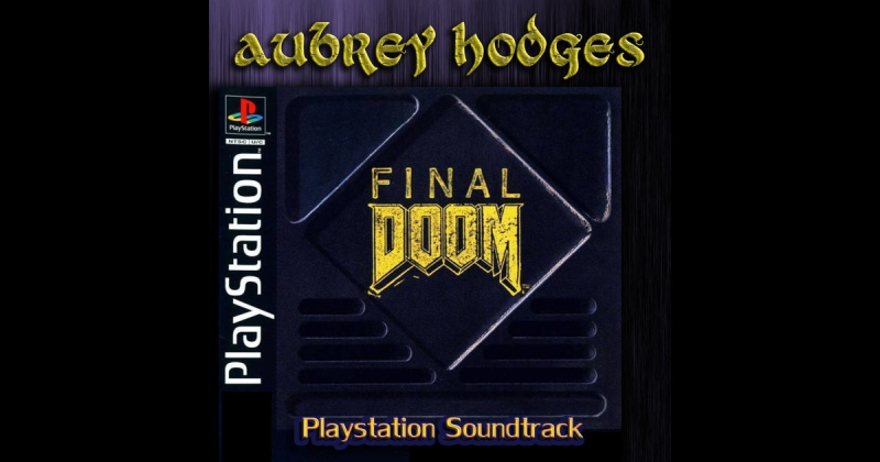 Aubrey Hodges - Doom Playstation Level Complete Stats