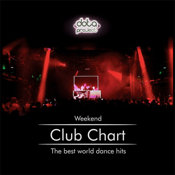 Dota - Weekend Club Chart 43 Track 8 Dota Project