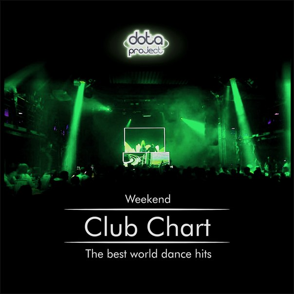 Weekend Club Chart 45 Track 2 Dota Project