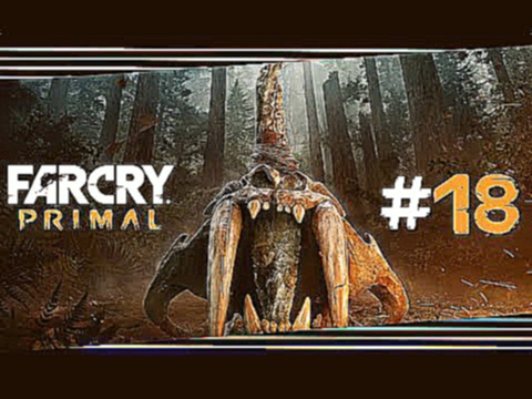 "Far Cry Primal #18 ""Das zweite Leuchtfeuer"" Let's Play Far Cry Primal Deutsch/German"
