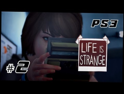 Life Is Strange - Episodio 1 GAMEPLAY #2 LET'S PLAY [720p] ITA PS3