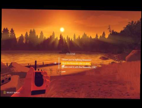 Firewatch: Diplomacy with teens = failure