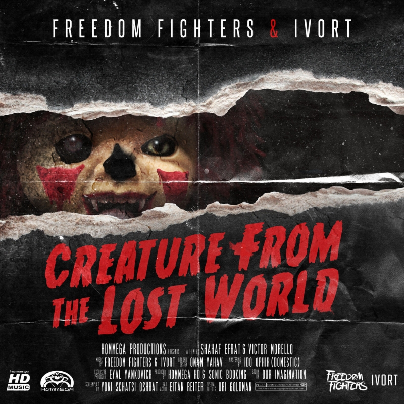 Freedom Fighters & Ivort - Creature from the Lost World Original Mix