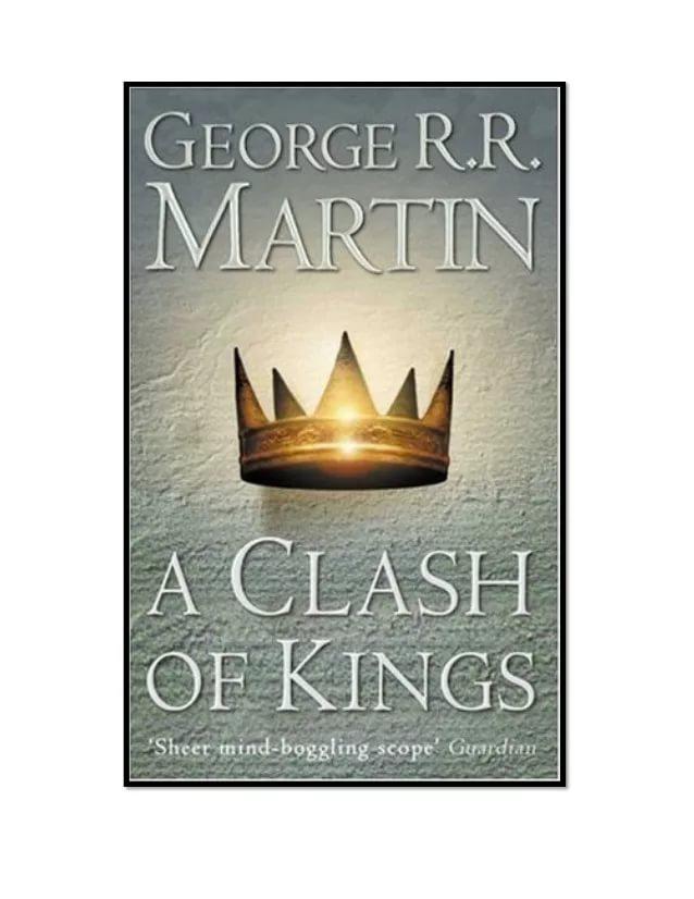a review of george r r martins a clash of kings George r r martin's a clash of kings #9 writers: george r r martin, landry q walker artist: rich reviews: the gingerdead man meets evil bong # 1.