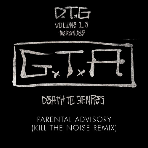Parental Advisory Kill The Noise Remix
