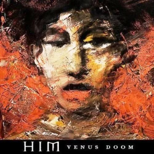 HIM - Passion's Killing Floor Venus Doom 2007