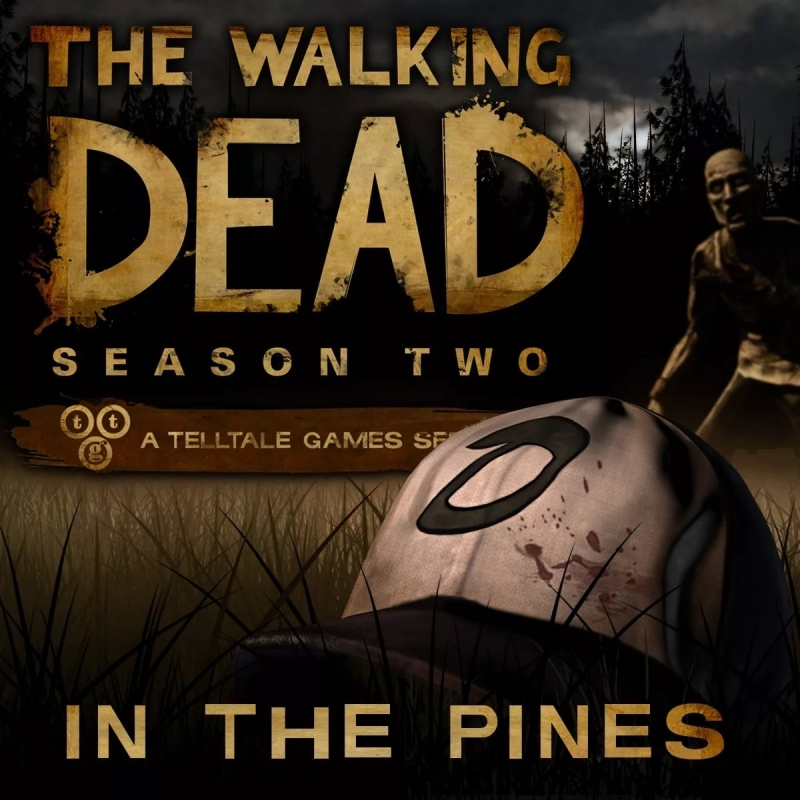 Janel Drewis - In The Pines OST The Walking Dead Game Season 2 Episode 1