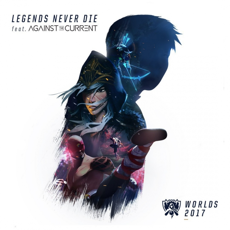League of Legends - Legends Never Die feat. Against the Current