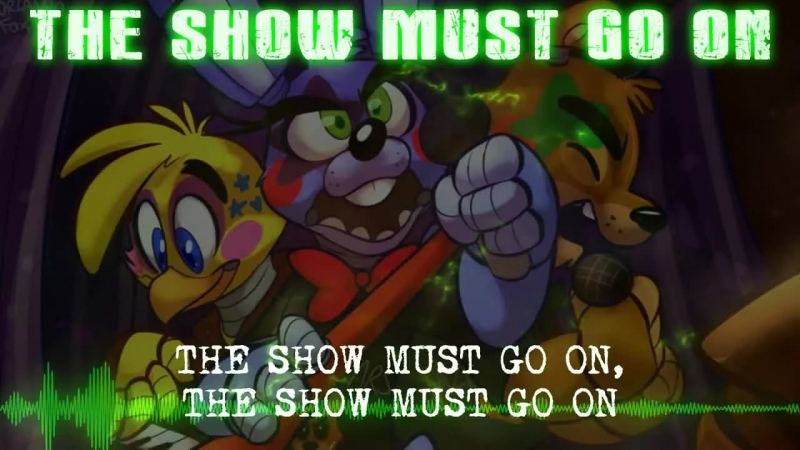MandoPony - The Show Must Go OnFive nights at Freddy\'s 2 song