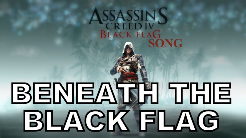 Miracle Of Sound - Beneath The Black Flag Assassin\'s Creed 4