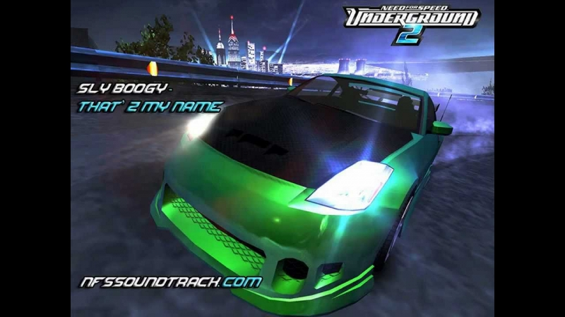 NFS underground 2 - That's my name