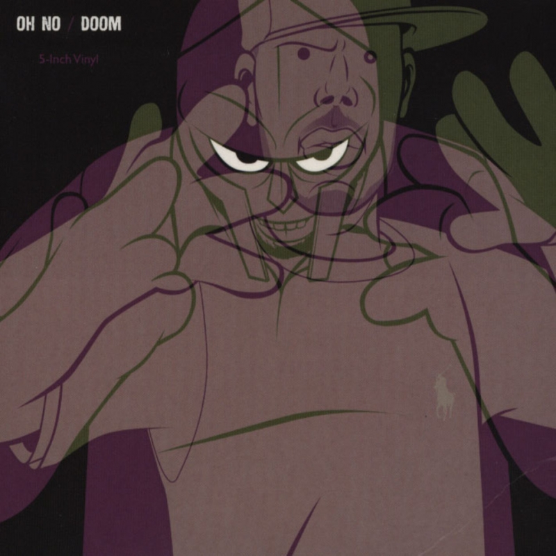 Oh No - 3 Dollars feat. MF DOOM