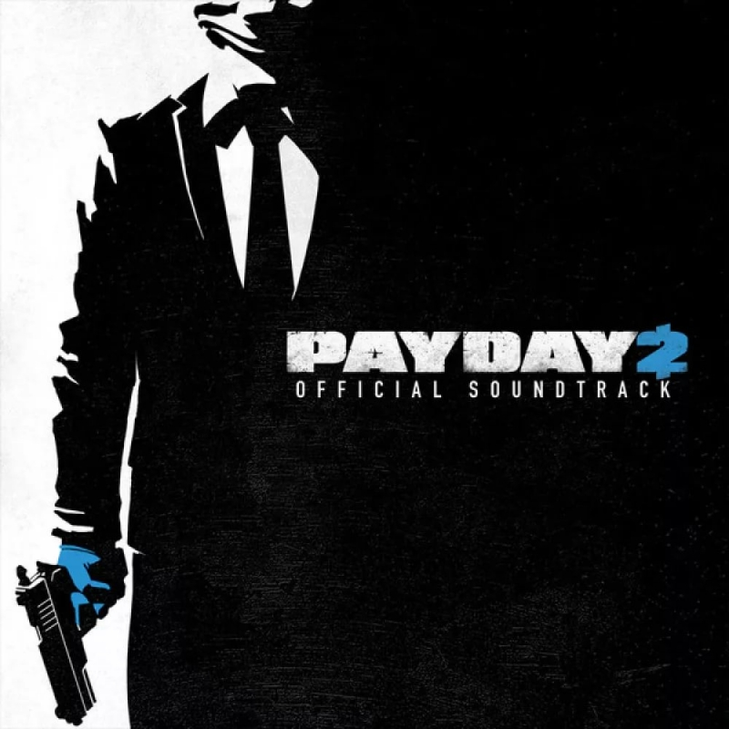 OST PayDay 2 - Armed to the Teeth